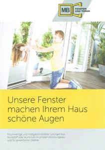 """Neue Broschüre für MB Fenster + Türen präsentiert die """"schönen Augen"""" des Hauses in neuer Broschüre für Endverbraucher und Bau-Profis."""